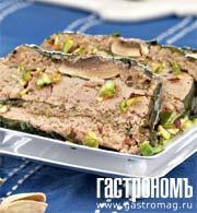 Рецепт Террин из телятины и шампиньонов с фисташковым соусом